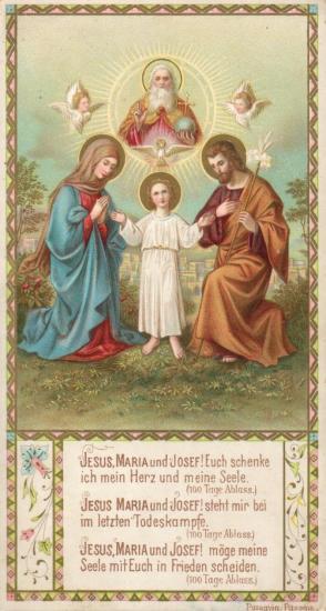 Jesus, Maria und Josef, Euch schenke ich mein Herz und meine Seele
