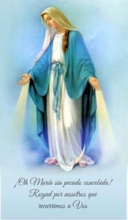 Oh Maria sin pecado concebida, rogad por nosotros